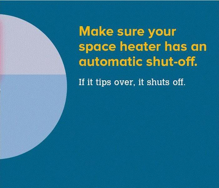 "Image says ""Make sure your space heater has an automatic shut off"""